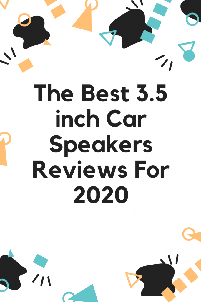Best 3.5 inch Car Speakers