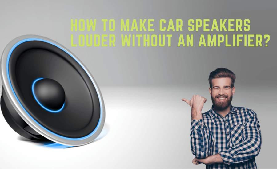 How to Make Car Speakers Louder